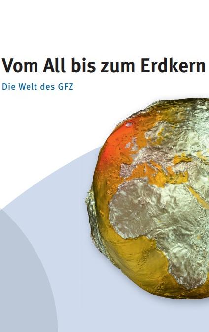 thumbnail Vom All bis zum Erdkern - Die Welt des GFZ